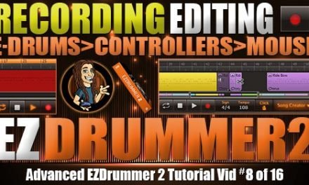 Advanced Recording & Editing with EZDrummer 2